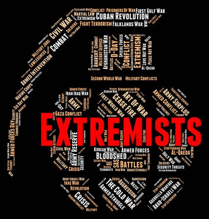 fanaticism: Extremists Word Showing Zeal Words And Sectarianism Stock Photo