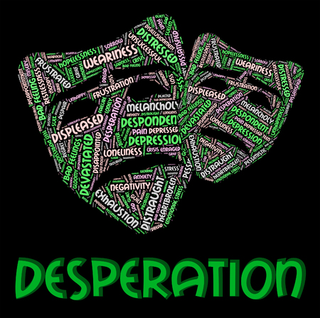 despairing: Desperation Word Meaning Text Distressed And Forlorn