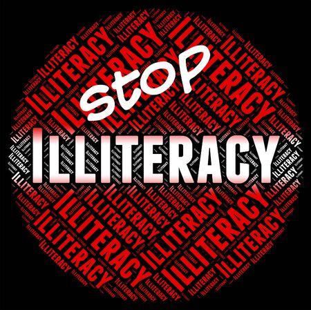 illiteracy: Detener Analfabetismo En representaci�n de la se�al de peligro y Escribir
