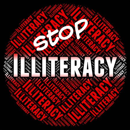 Stop Illiteracy Representing Warning Sign And Write Imagens