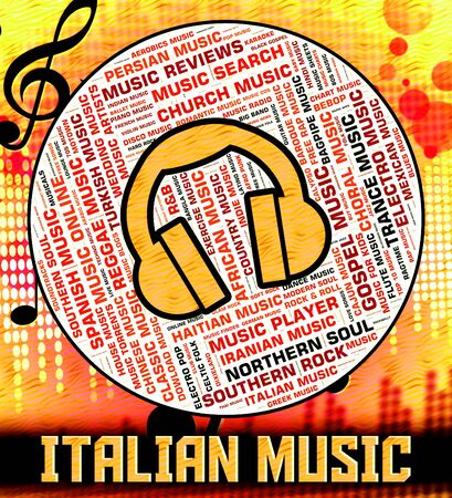 melodies: Italian Music Showing Sound Tracks And Song