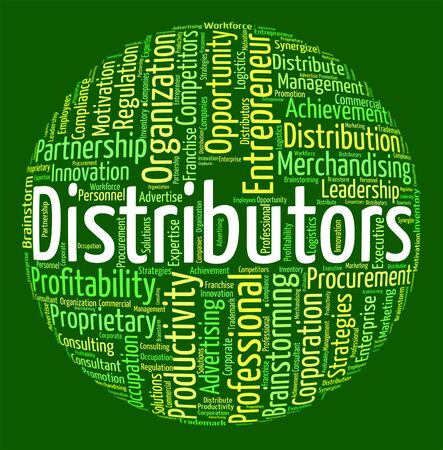 distributing: Distributors Word Indicating Logistics Delivery And Wordclouds