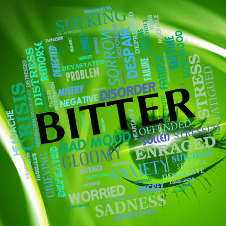 Bitter Word Representing Peevish Text And Sullen Stock Photo