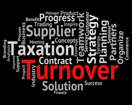 turnover: Turnover Word Showing Gross Sales And Turnovers Stock Photo