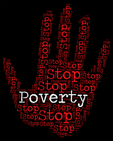 hardship: Stop Poverty Representing Warning Sign And Prohibit
