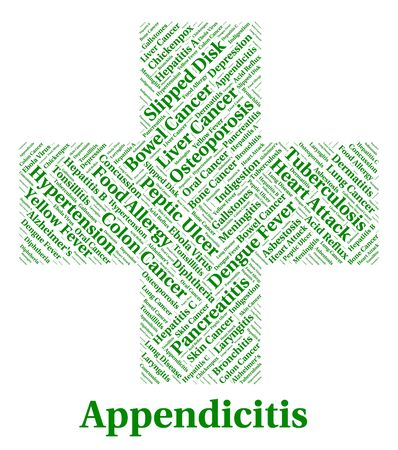 appendix: Appendicitis Illness Indicating Attack Afflictions And Diseased