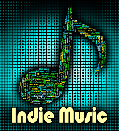 indie: Indie Music Meaning Sound Track And Rock Stock Photo