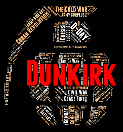 wordcloud: Dunkirk Word Indicating Soldiers Wordclouds And Wordcloud Stock Photo