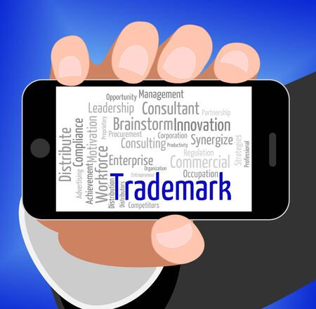trademark: Trademark Word Indicating Proprietary Name And Seal