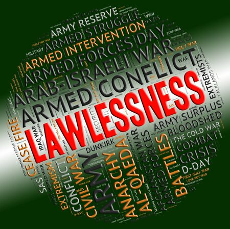 unruly: Lawlessness Word Meaning Anarchy Rebellious And Mutinous Stock Photo