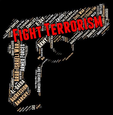 terrorists: Fight Terrorism Showing Take On And Terrorists