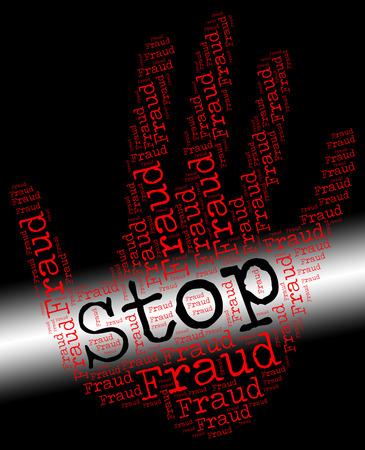 prohibido: Detener el fraude Mostrando se�al de peligro y prohibidos Foto de archivo