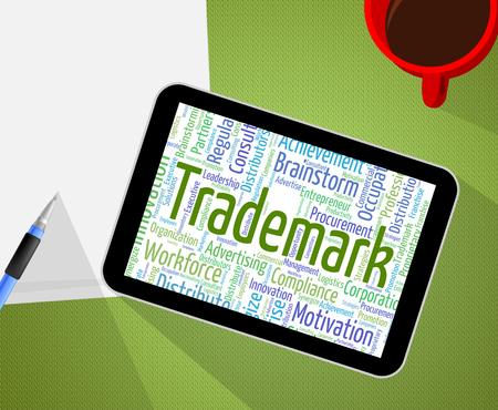 trademark: Trademark Word Indicating Proprietary Name And Logo Stock Photo