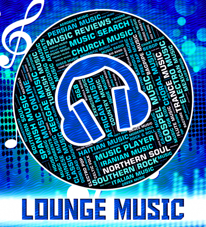 melodies: Lounge Music Indicating Sound Tracks And Musical Stock Photo
