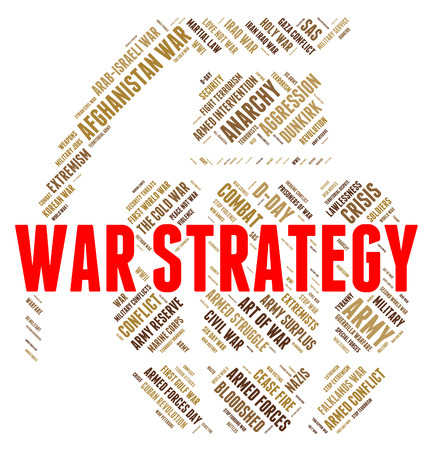 clashes: War Strategy Showing Military Action And Clashes