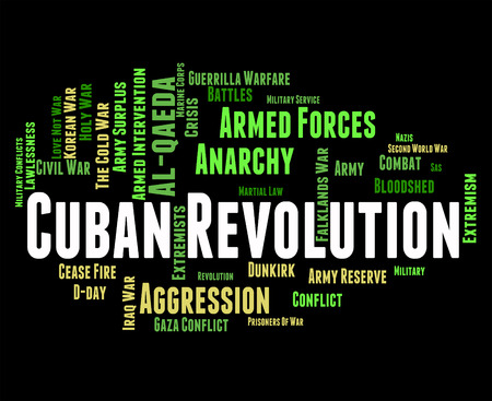 subversion: Cuban Revolution Indicating Regime Change And Seize Stock Photo