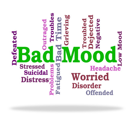 mood moody: Bad Mood Meaning Word Words And Moody Stock Photo