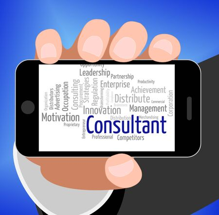 advisers: Consultant Word Showing Words Consulting And Counsellor Stock Photo