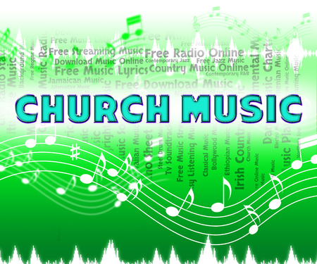place of worship: Church Music Indicating Place Of Worship And House Of God Stock Photo