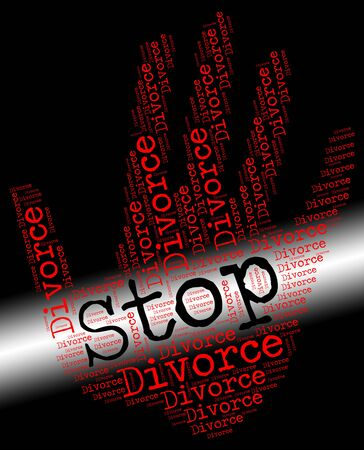 divorcing: Stop Divorce Meaning Caution Divorcing And Annulment
