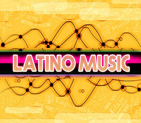 tunes: Latino Music Indicating Sound Track And Tunes Stock Photo
