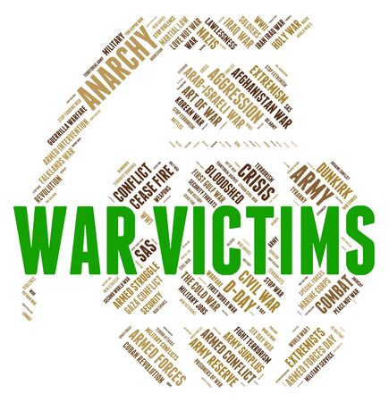suffered: War Victims Representing Dead Person And Wars