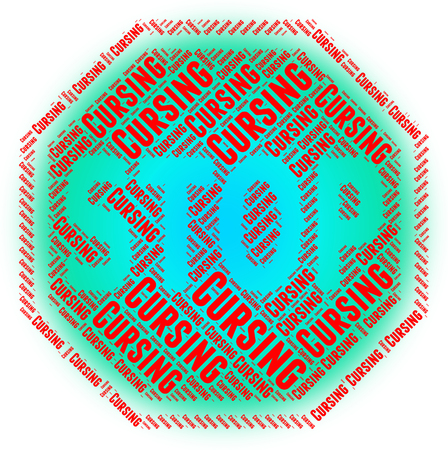 foul: Stop Cursing Showing Foul Mouthed And Stopped