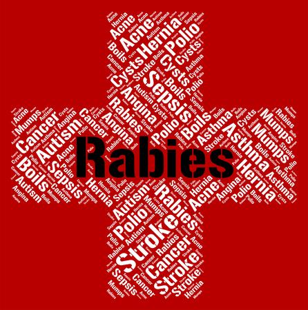 rabies: Rabies Word Showing Ill Health And Rabid
