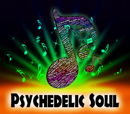 funk music: Psychedelic Soul Indicating Rhythm And Blues And Rhythm And Blues