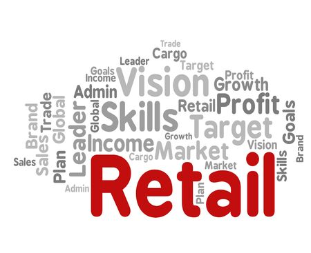 retailing: Retail Word Indicating Sell Text And Sales