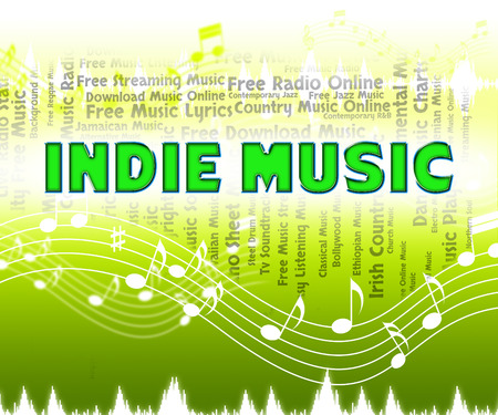 indie: Indie Music Meaning Sound Tracks And Tunes