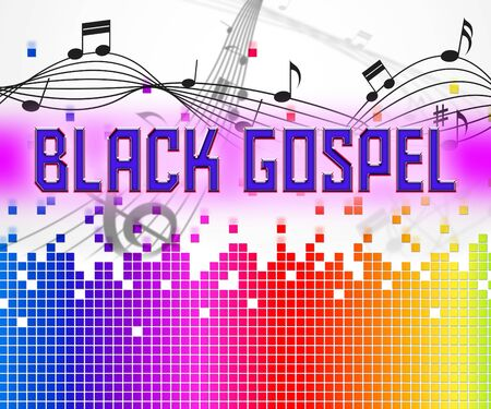 gospel: Black Gospel Representing Sound Tracks And Song