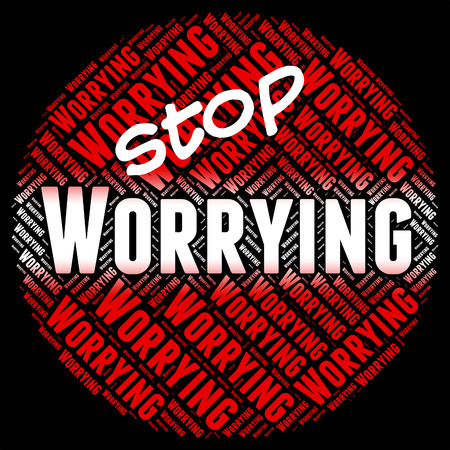 perturbed: Stop Worrying Showing Ill At Ease And Warning Sign