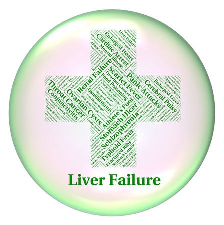 fails: Liver Failure Representing Lack Of Success And Poor Health