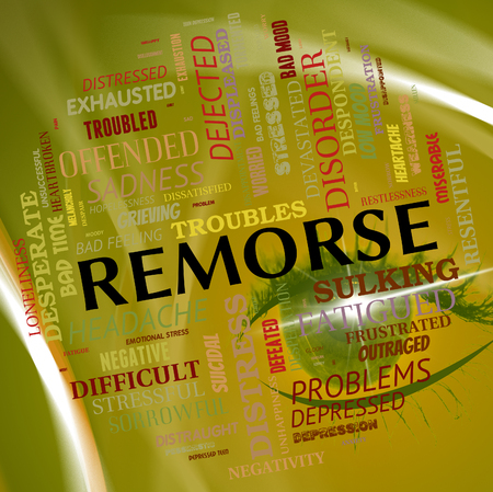 rueful: Remorse Word Representing Deep Regret And Repent Stock Photo