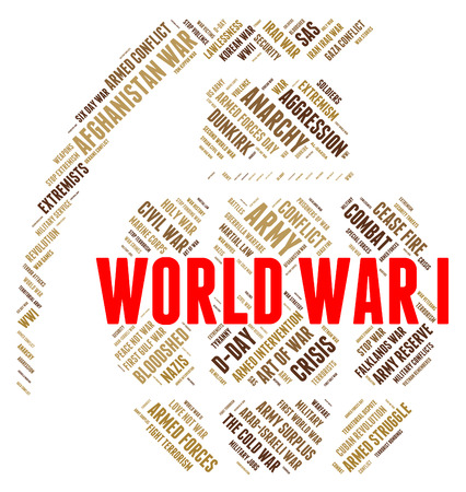 globally: World War I Meaning Military Action And Globally