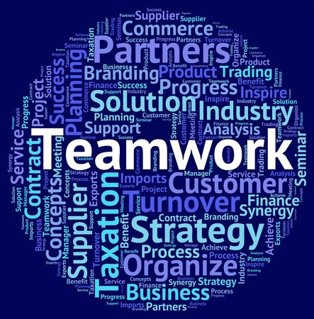 Teamwork Word Representing Teams Networking And Organized