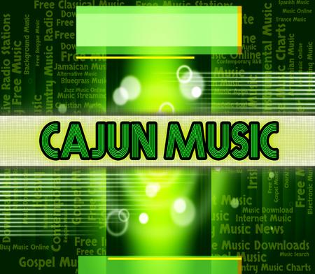 harmonies: Cajun Music Showing Sound Tracks And Harmonies