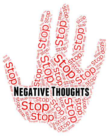 dissenting: Stop Negative Thoughts Indicating Opinions Prohibited And Impression Stock Photo