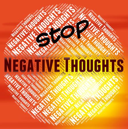 hipótesis: Detener los pensamientos negativos Mostrando opiniones Negarse y sombrío Foto de archivo