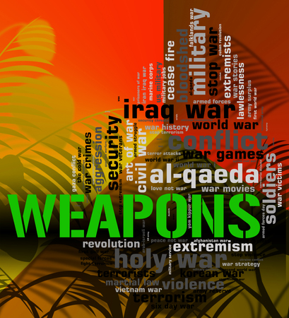 armaments: Weapons Word Indicating Wordclouds Ordnance And Armaments Stock Photo