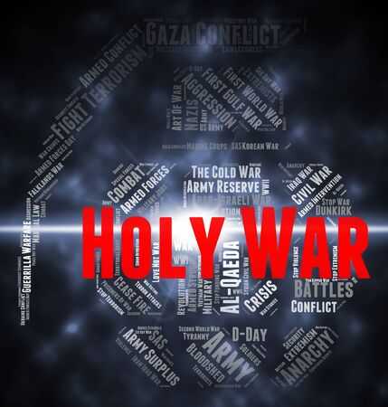 sanctified: Holy War Meaning Battles Conflicts And Word Stock Photo