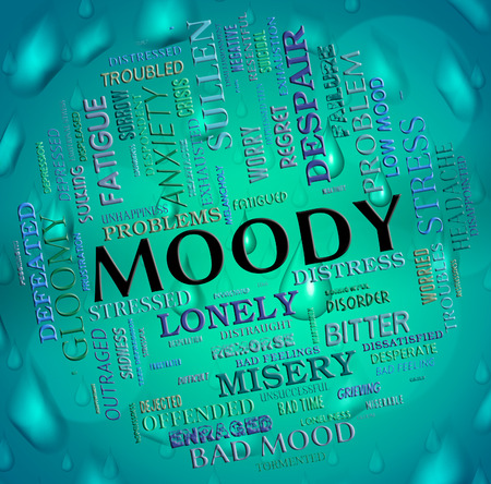 volatile: Moody Word Showing Gloomy Mopey And Dour Stock Photo
