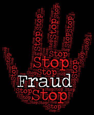 control fraud: Stop Fraud Indicating Rip Off And Swindle