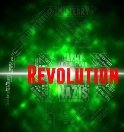 seizure: Revolution Word Representing Coup Détat And Seizure Stock Photo