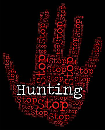 poaching: Stop Hunting Showing Field Sports And Trapping Stock Photo