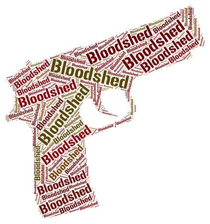 slaying: Bloodshed Word Indicating Slaying Wordcloud And Bloodshedding