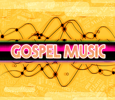 gospel: Gospel Music Showing New Testament And Melody