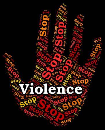 violencia: No más violencia Mostrando señal de peligro y se detuvo