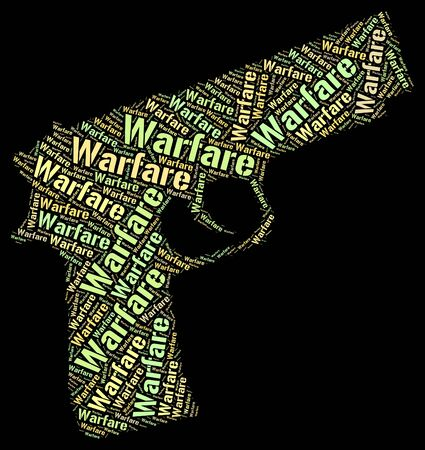 clashes: Warfare Word Representing Military Action And Text